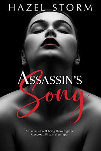 Assassin's Song: A Hot Romantic Suspense Novel (The Stolen Art Series Book 1) by [Hazel Storm]