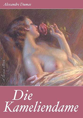Alexandre Dumas: Die Kameliendame [ohne DRM-Kopierschutz]