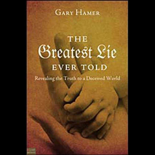 The Greatest Lie Ever Told audiobook cover art