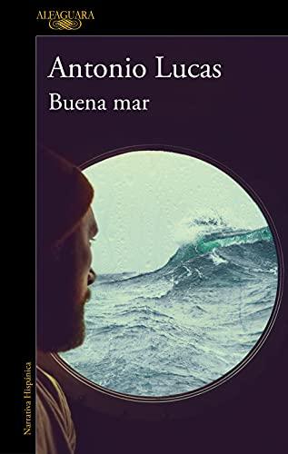 Buena mar de Antonio Lucas
