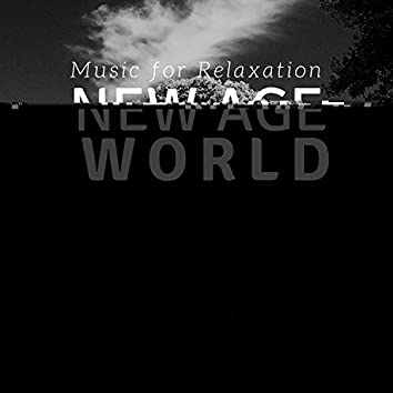 New Age World - Music for Relaxation, Meditation, Sleep, Concentration, Stress Relief