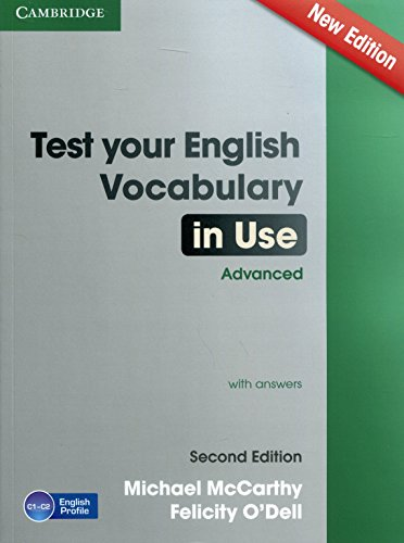 Test Your English Vocabulary in Use Advanced with Answers [Lingua inglese]