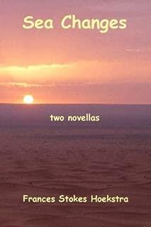 Sea Changes: two novellas