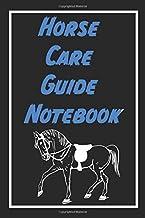 HORSE CARE GUIDE NOTEBOOK: horse breeding,equine breeding management, horse riding