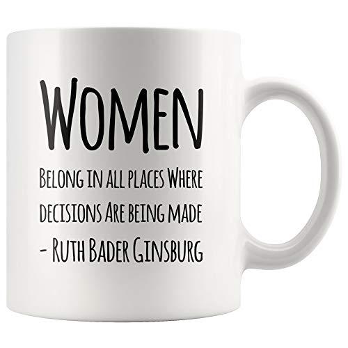 Vrouwen horen op alle plaatsen waar beslissing worden genomen Beker 11 oz Ruth Bader Ginsburg citeert koffiemok Womens Empowerment Movement