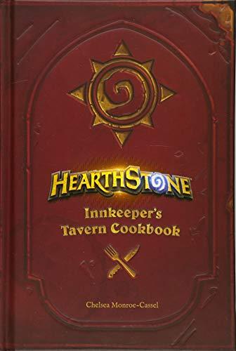 Monroe-Cassel, C: Hearthstone: Innkeeper's Tavern Cookbook