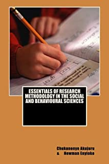 Essentials of Research Methodology in the Social and Behavioural Sciences: Essentials of Research Methodology