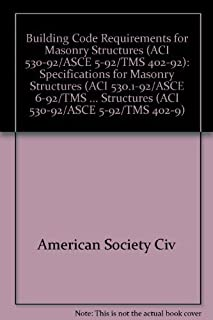 Building Code Requirements for Masonry Structures (Aci 530.1-92/Asce 6-92/Tm)