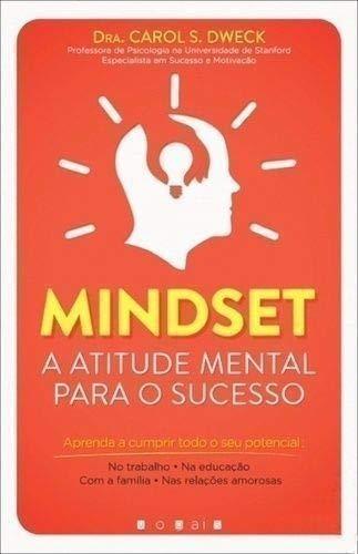 Mindset A Atitude Mental para o Sucesso 2ª Edição