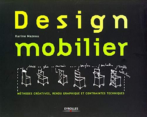 Design mobilier: Méthodes...
