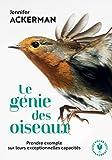 Le génie des oiseaux - Prendre exemple sur leurs exceptionnelles capacités