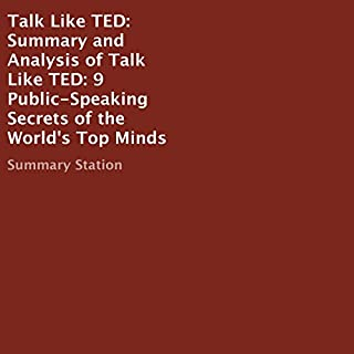 Summary and Analysis of Talk Like TED: 9 Public-Speaking Secrets of the World's Top Minds cover art