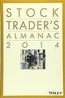 Stock Trader's Almanac 2014 (Almanac Investor Series)