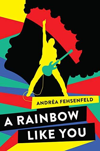 A Rainbow Like You by [Andréa Fehsenfeld]