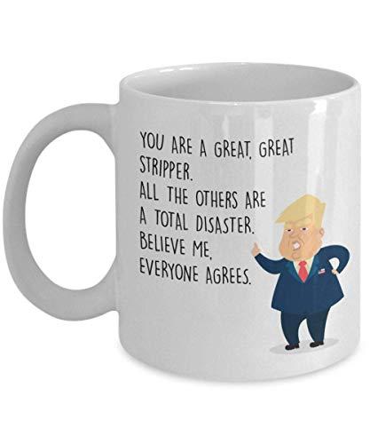 N\A Drôle Strip-teaseuse Tasse à café président Donald Trump Meilleur personnalisé nom personnalisé Cadeaux pour Danseuse Exotique Bar Fille Teaser nouveauté idée Cadeau