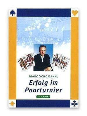 Erfolg im Paarturnier, Marc Schomann, Q- Plus Bridge Software