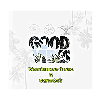 Good Vibes (feat. B2ntl3y)