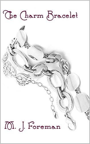 The Charm Bracelet (English Edition)