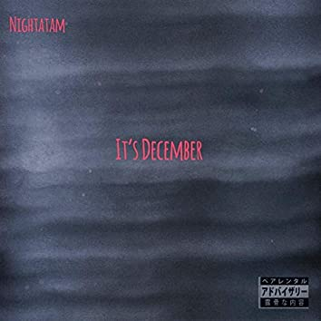 Its December