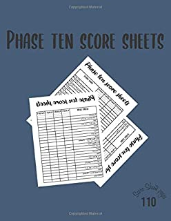 Phase ten score sheets - 110 Score Sheets pages:: phase 10 dice game scoring pads for 4 Players