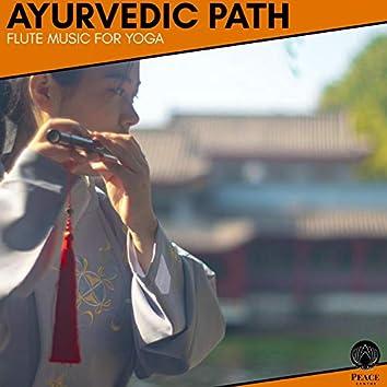 Ayurvedic Path - Flute Music For Yoga