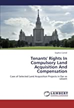 Tenants' Rights In Compulsory Land Acquisition And Compensation: Case of Selected Land Acquisition Projects in Dar es salaam