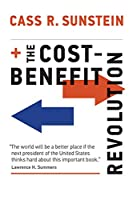 The Cost-Benefit Revolution (The MIT Press)
