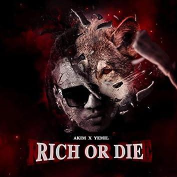 Rich or Die