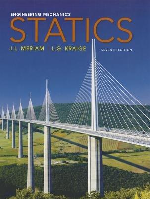 Engineering Mechanics: Statics 7th Edition