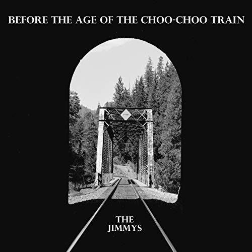 Before the Age of the Choo-Choo Train