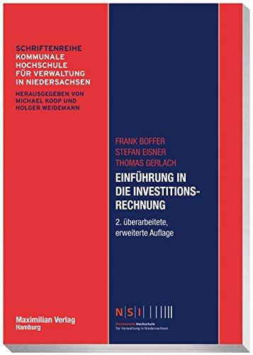 Einführung in die Investitionsrechnung (NSI-Schriftenreihe)