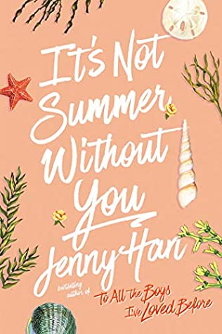 It S Not Summer Without You Summer I Turned Pretty Book 2 By Jenny Han