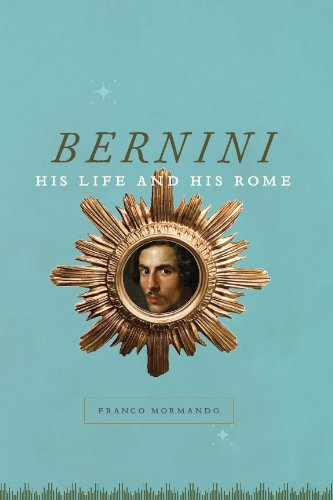 Bernini: His Life and His Rome (English Edition)