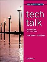 Tech Talkstudent's Book Intermediate Level (Oxford Business English)