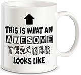 Teacher Appreciation Gifts What An Awesome Teacher Looks Like for Classroom Teaching Decorations World's Best Men Women Teachers Ever Ceramic Novelty Gift Coffee Mug Tea Cup