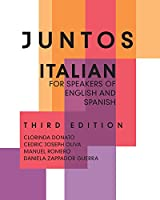 Juntos: Italian for Speakers of English and Spanish
