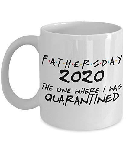 N\A Tazza di Quarantena per la Festa del papà 2020 Amici Quello in Cui Ero in Quarantena Tazza di pandemia Regalo Divertente per papà Pop Festa del papà caffè