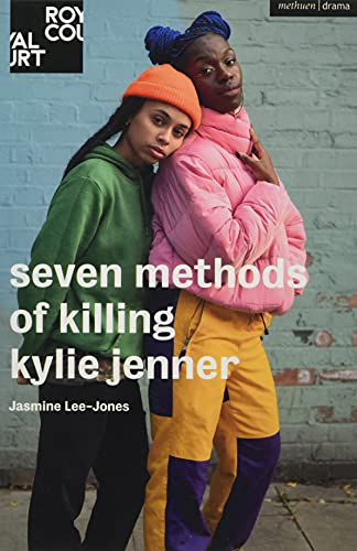 seven methods of killing kylie jenner (Modern Plays)