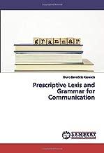 Prescriptive Lexis and Grammar for Communication