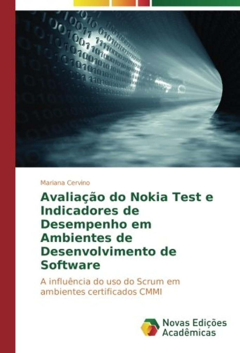 生物学信者オプショナルAvalia??o do Nokia Test e Indicadores de Desempenho em Ambientes de Desenvolvimento de Software: A influência do uso do Scrum em ambientes certificados CMMI