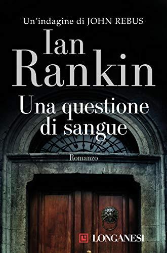 Una questione di sangue (Italian Edition)