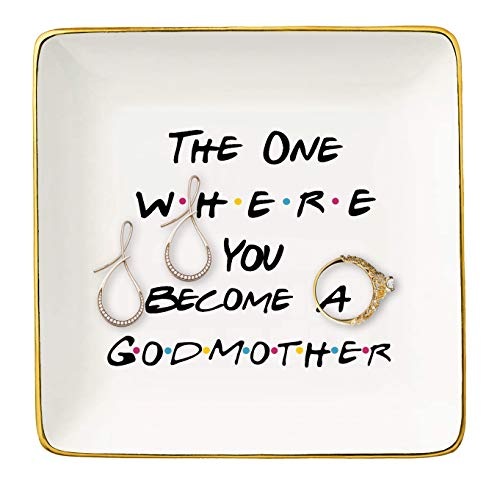 The One Where You Become A Godmother -Gift for Godmother,Best Friends -Baptism Gift -New Godmother Gift - Godmother Proposal Ideas - Ceramic Jewelry Holder Ring Dish Trinket Box Tray - Friends TV Show