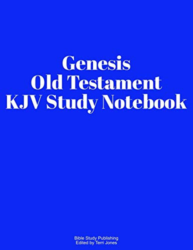Genesis Old Testament KJV Study Notebook