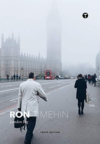Ron Timehin: London Fog (Trope Emerging Photographers)