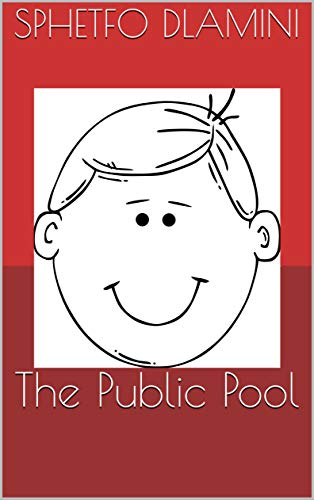 The Public Pool (My Hobbies Book 1) (English Edition)