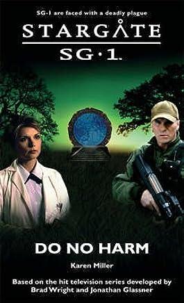 [Stargate SG-1: Do No Harm] (By: Karen Miller) [published: June, 2008]