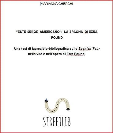 Este señor americano: la Spagna di Ezra Pound