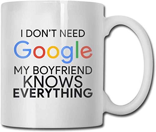 No necesito Google Mi novio lo sabe todo Taza de café, Taza divertida para café Cea Lo mejor para su familia, amigos, colegas de la empresa Blanco,