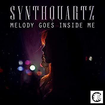 Melody Goes Inside Me