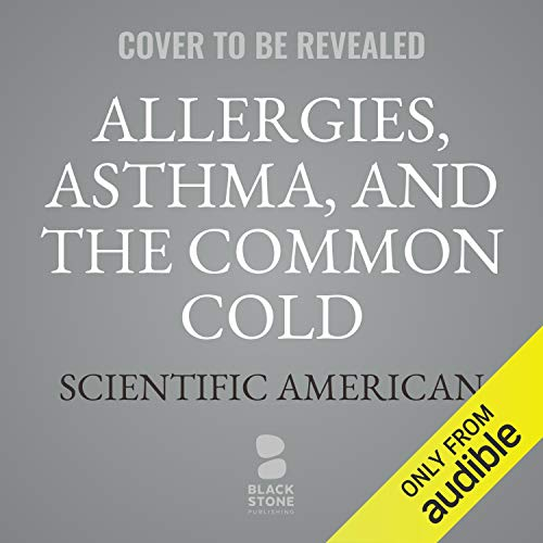 Allergies, Asthma, and the Common Cold audiobook cover art